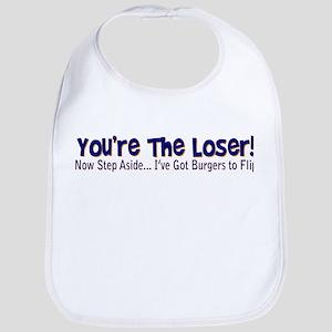 you're the loser! Bib