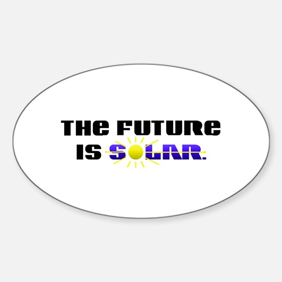 """The Future is Solar"" Sticker (Oval)"