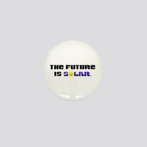 """The Future is Solar"" Mini Button"