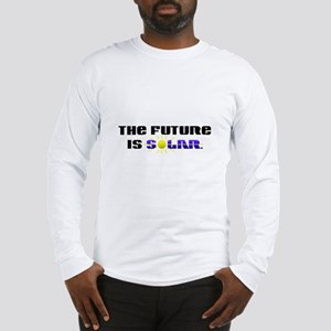 """The Future is Solar"" Long Sleeve T-Shirt"