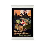 Food is Ammunition Poster Art Rectangle Magnet (10