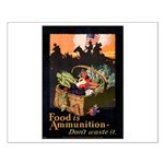 Food is Ammunition Poster Art Small Poster