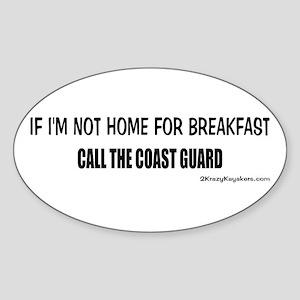 Call the Coast Guard Sticker (Oval)
