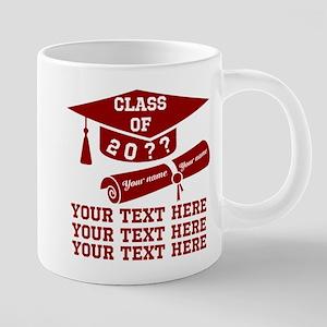 Class of 20?? 20 oz Ceramic Mega Mug