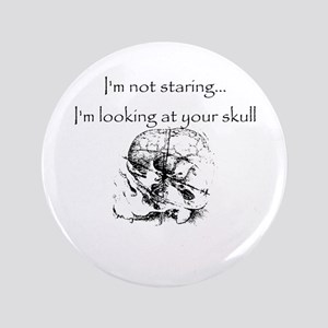 "I'm looking at your skull 3.5"" Button"