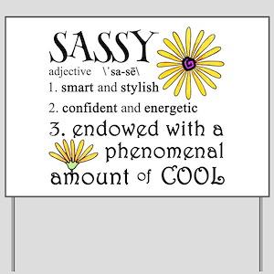 Sassy Definition Yard Sign