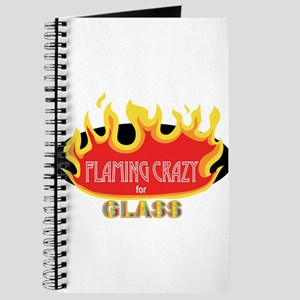 Flaming Crazy for Glass Journal