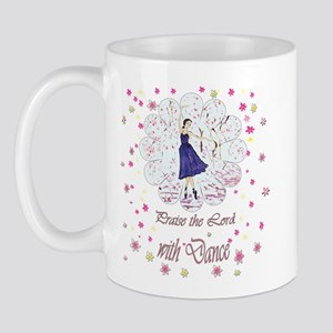 Praise the Lord with Dance Mug