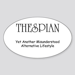 Misunderstood Thespian Sticker (Oval)