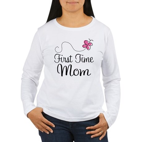 Fun 1st Time Mom Women's Long Sleeve T-Shirt