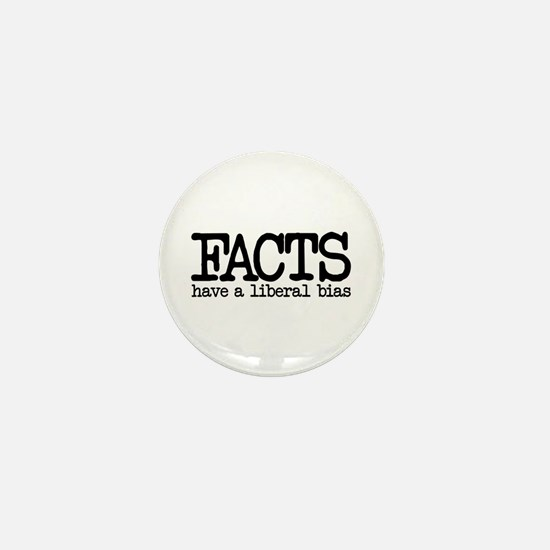 Facts have a liberal bias Mini Button