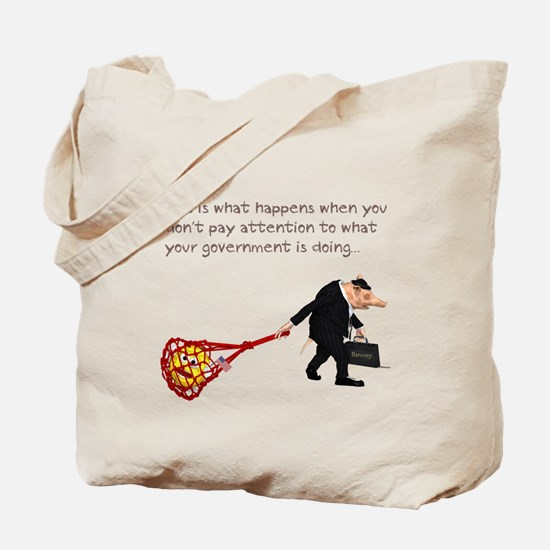 What happens when you don't.. Tote Bag