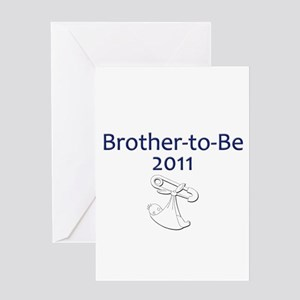 Brother-to-Be 2011 Greeting Card