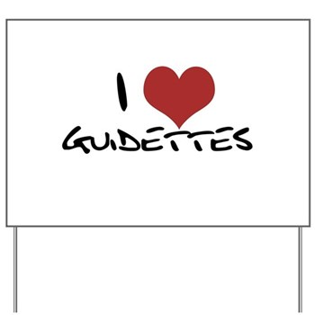 I Heart Guidettes Yard Sign