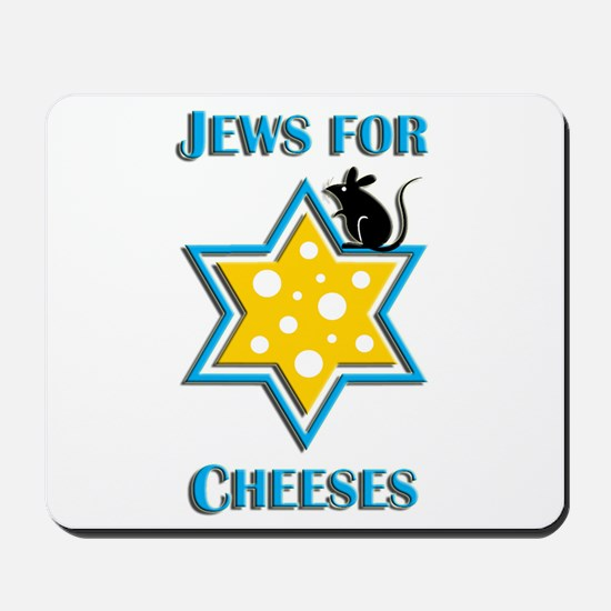 Jews for Cheeses Mousepad