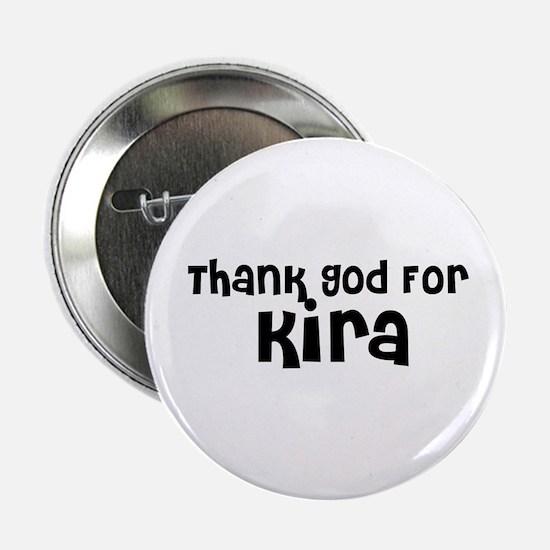 Thank God For Kira Button