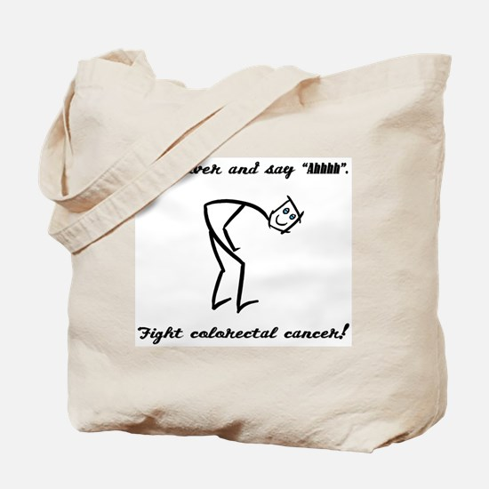 Bend Over And Say Ah Tote Bag