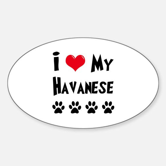 I Love My Havanese Sticker (Oval)