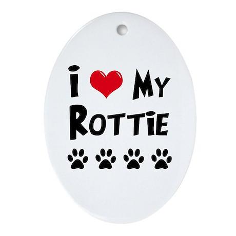 I Love My Rottie Ornament (Oval)