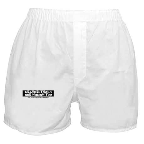 Neanderthals are Human Boxer Shorts