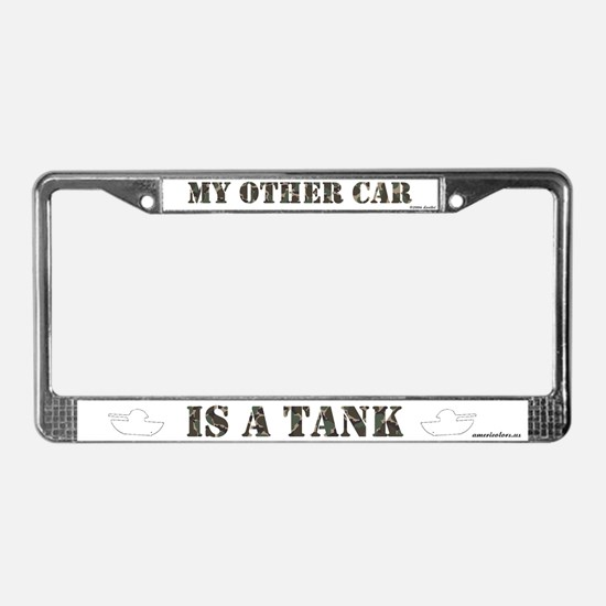 My Other Car is a Tank License Plate Frame