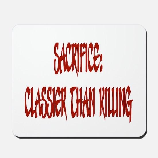 Sacrifice Mousepad