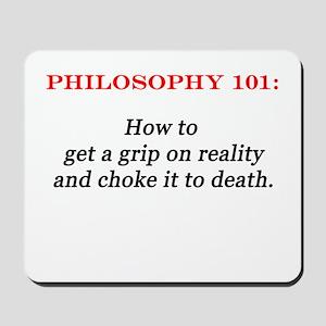 Philosophy 101 Mousepad