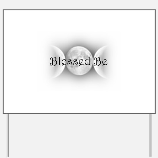 Blessed Be (triple crescent) Yard Sign