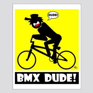BMX DUDE Cards, Bags, Aprons, Small Poster