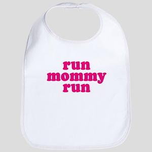 Run Mommy Run Bib