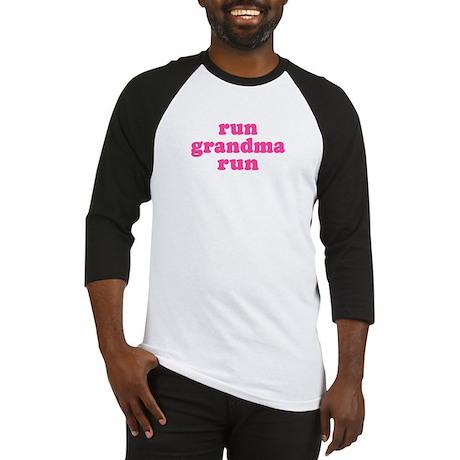 Run Grandma Run Baseball Jersey