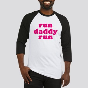 run daddy run Baseball Jersey
