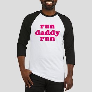 run daddy run Baseball Jersey