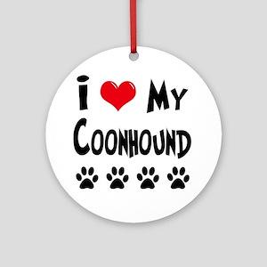 I Love My Coonhound Ornament (Round)