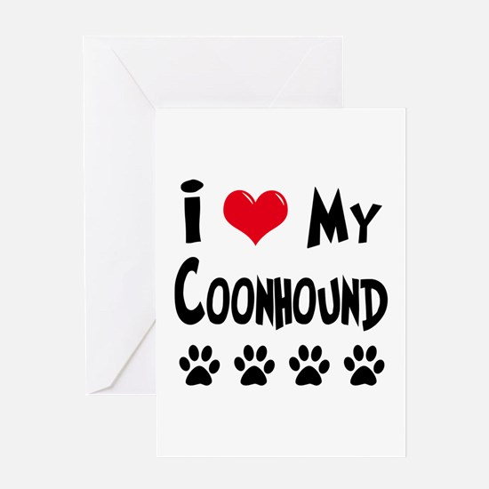 I Love My Coonhound Greeting Card