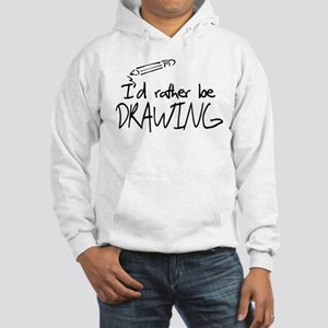 I'd Rather Be Drawing Hooded Sweatshirt