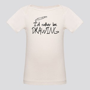 I'd Rather Be Drawing Organic Baby T-Shirt