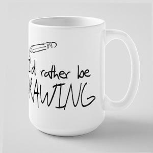I'd Rather Be Drawing Large Mug