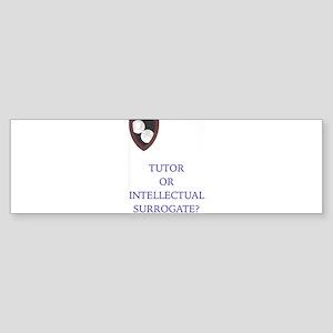 Tutor? Bumper Sticker