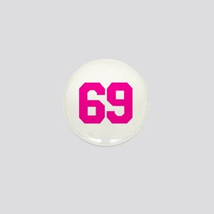 69 - sixty-nine Mini Button