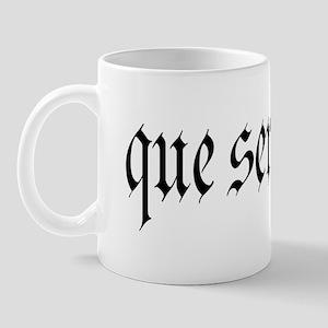 Que Sera Mug