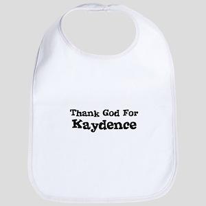 Thank God For Kaydence Bib