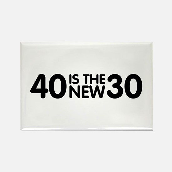 40 is the new 30 Rectangle Magnet