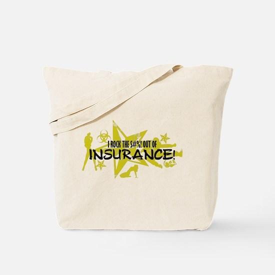 I ROCK THE S#%! - INSURANCE Tote Bag