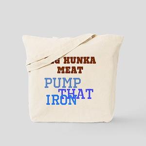 Big Hunka Pump Iron Tote Bag