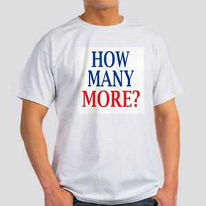 How Many More? Light T-Shirt