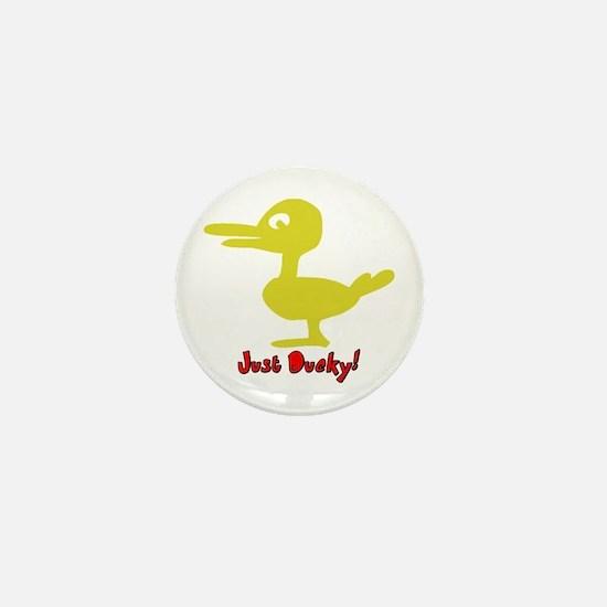 Funny Just Ducky Mini Button