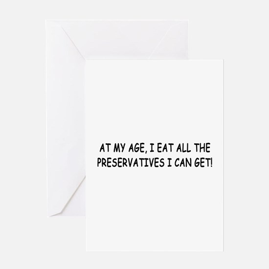 Retirement Preservatives Joke Greeting Card