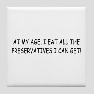 Retirement Preservatives Joke Tile Coaster
