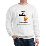 Frack This Sweatshirt